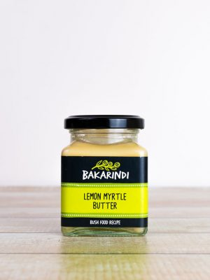 Lemon Myrtle Butter - Bakarindi Bush Foods - Bush Tucker